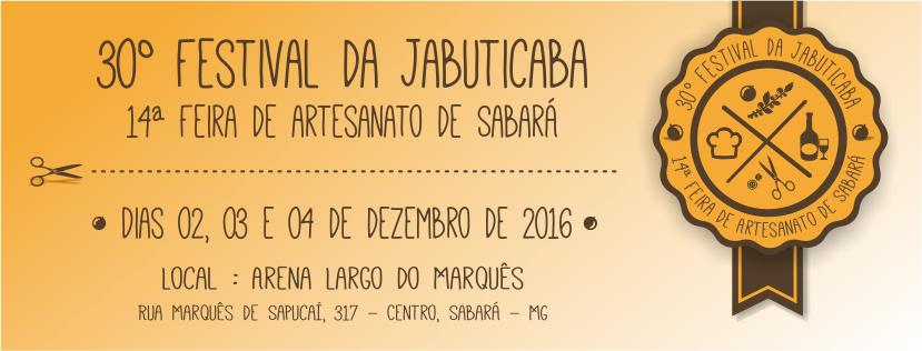 30º Festival da Jabuticaba & 14ª Feira de Artesanato de Sabará
