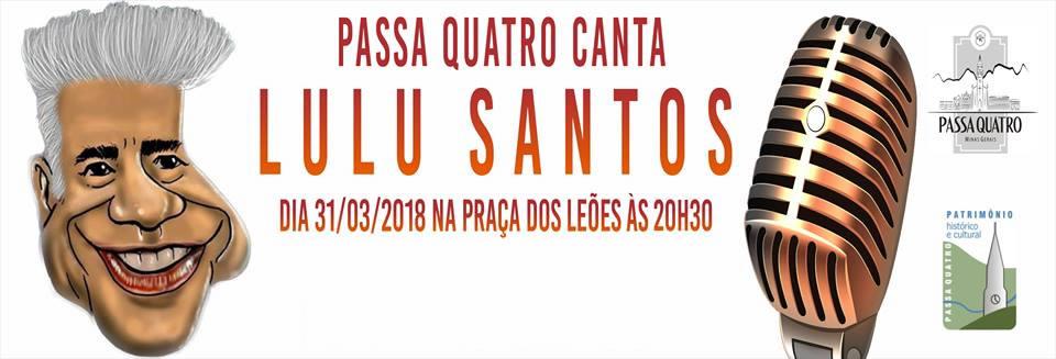 11º Passa Quatro Canta Lulu Santos